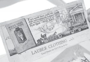 An ink blotter, used with old dip-well and fountain pens, to blot excess ink off a document. Many contained advertising messages, such as this one from Lauber Clothing in Archbold. It was among a wide variety of items found in large plastic boxes of documents containing German Township records.